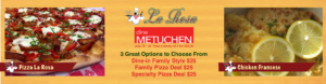 Dine Metuchen Restaurant Week July 19 -23, 2016. Feed a Family of Four at La Rosa Metuchen for $25.00