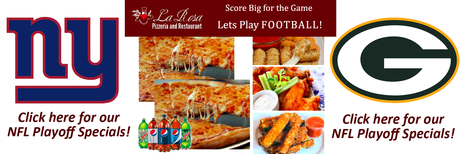 Get Ready for the Giant vs. Packers with La Rosa's Game Day Menu